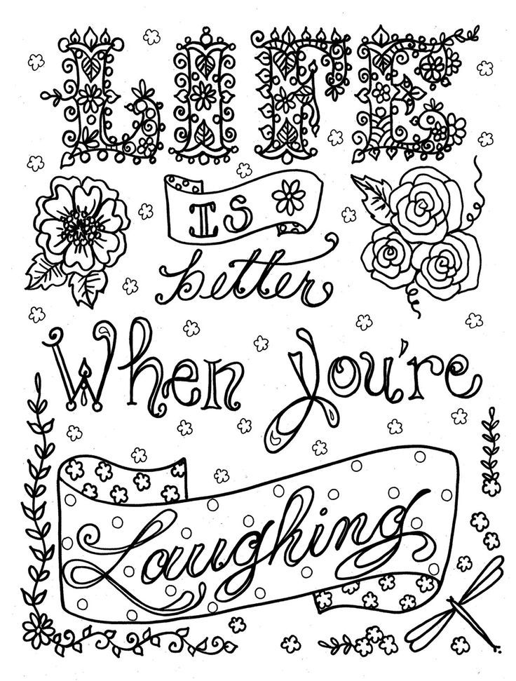 Life is Better When You're Laughing Coloring Quote