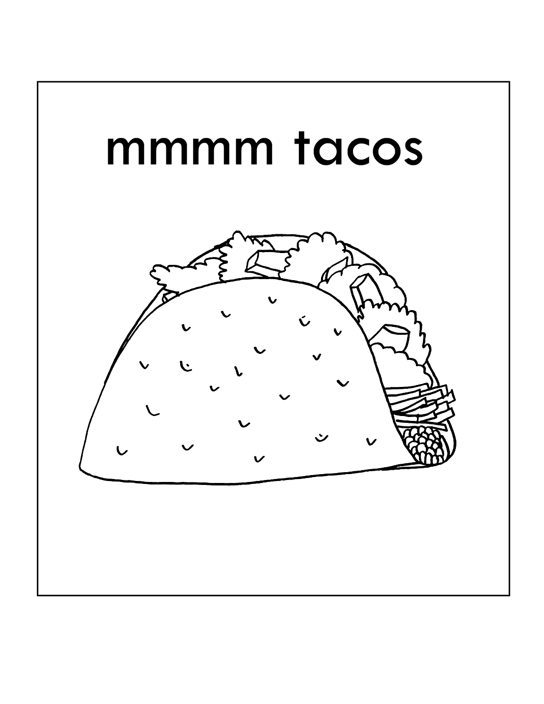 Mmm Tacos Coloring Pages